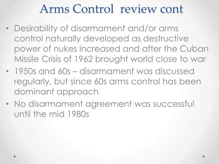 Arms Control  review cont