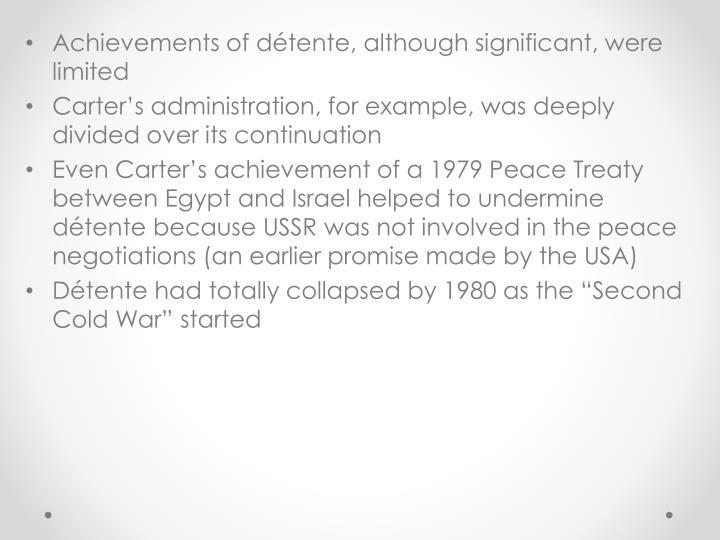 Achievements of détente, although significant, were limited