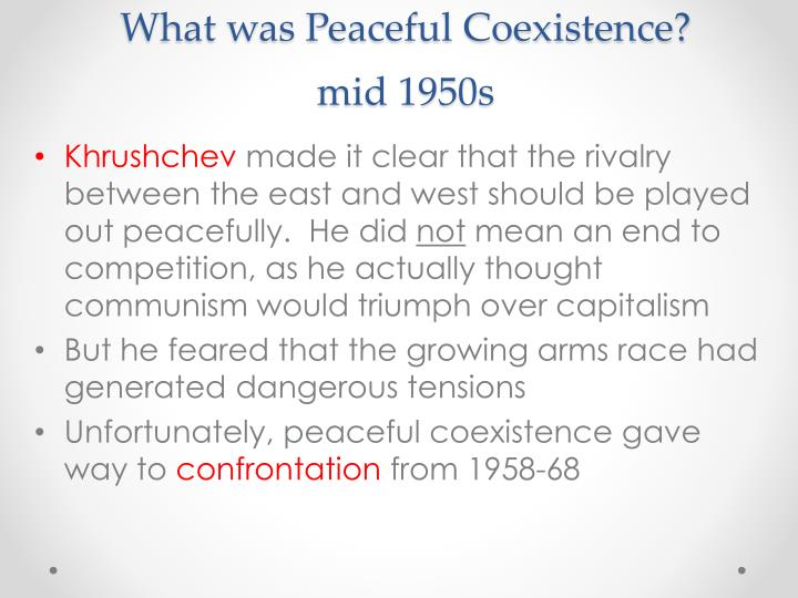 What was Peaceful Coexistence?