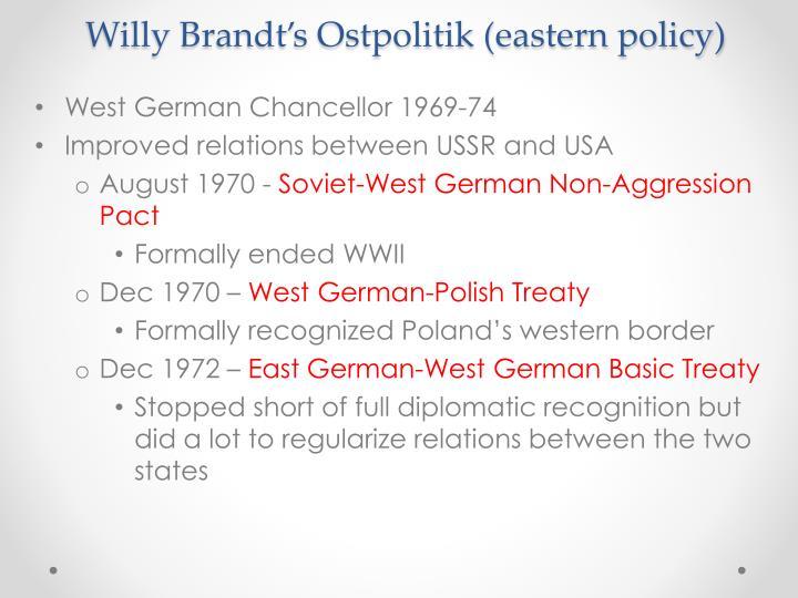 Willy Brandt's Ostpolitik (eastern policy)