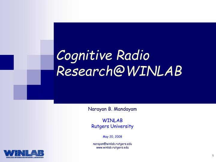 cognitive radio research@winlab n.