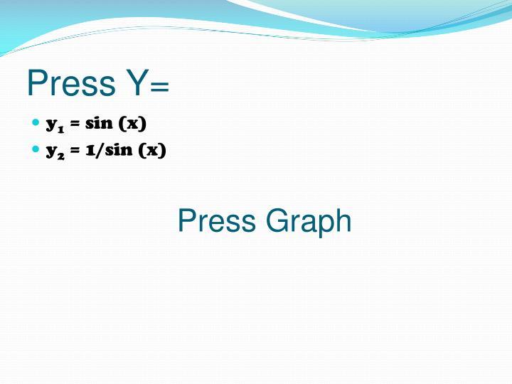 Press y