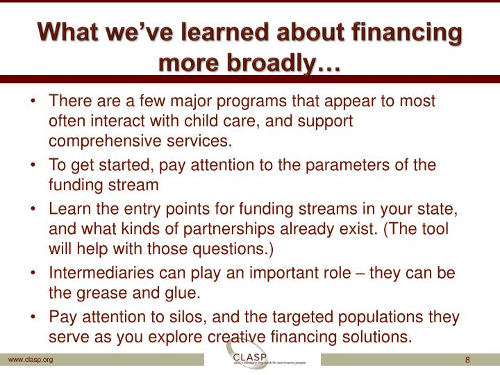 What we've learned about financing more broadly…