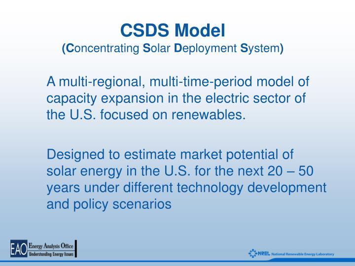 Csds model c oncentrating s olar d eployment s ystem