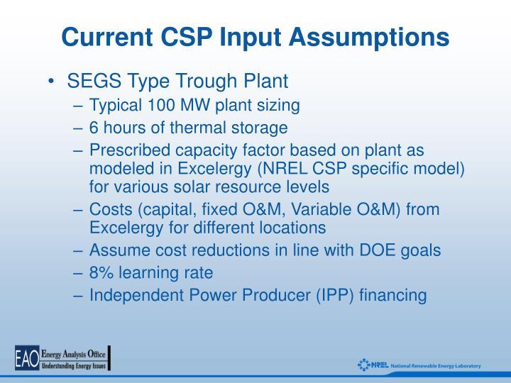 Current CSP Input Assumptions