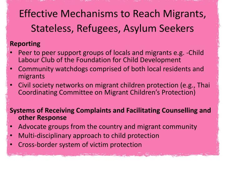Effective Mechanisms to Reach Migrants, Stateless, Refugees, Asylum Seekers
