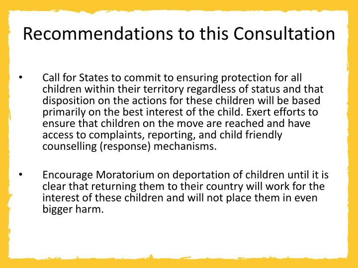 Recommendations to this Consultation