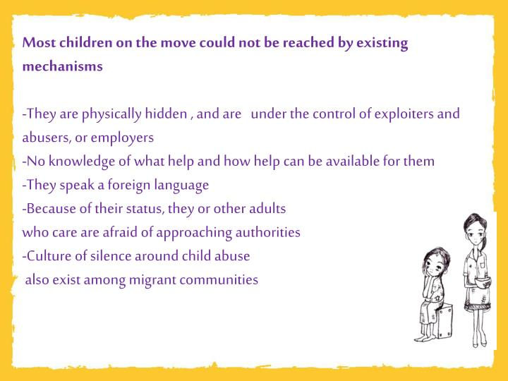 Most children on the move could not be reached by existing mechanisms