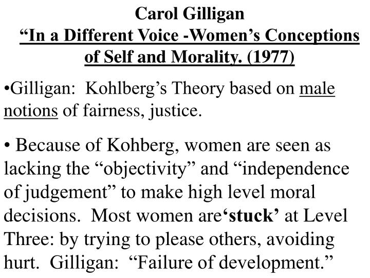 carol gilliganin a different voice womens conceptions of
