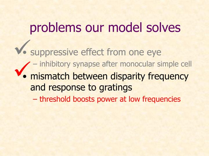 problems our model solves