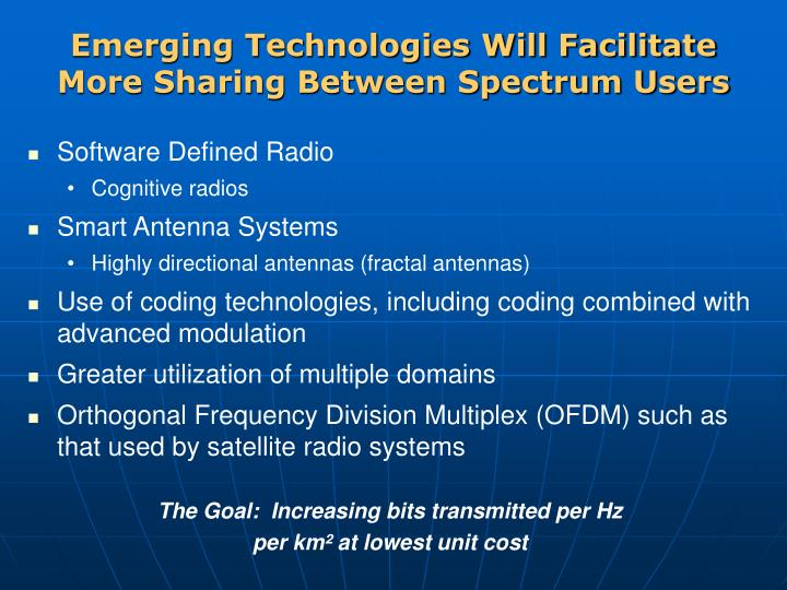 Emerging Technologies Will Facilitate More Sharing Between Spectrum Users