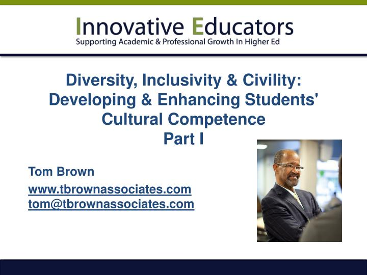diversity inclusivity civility developing enhancing students cultural competence part i n.
