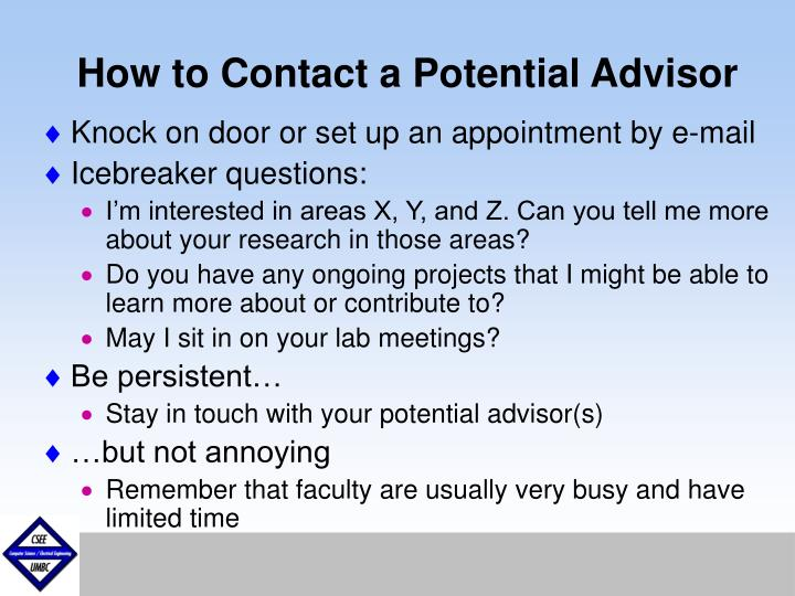 How to Contact a Potential Advisor