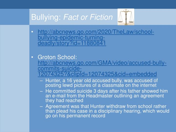 Bullying fact or fiction