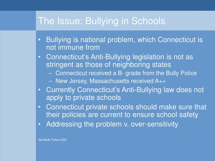 The issue bullying in schools