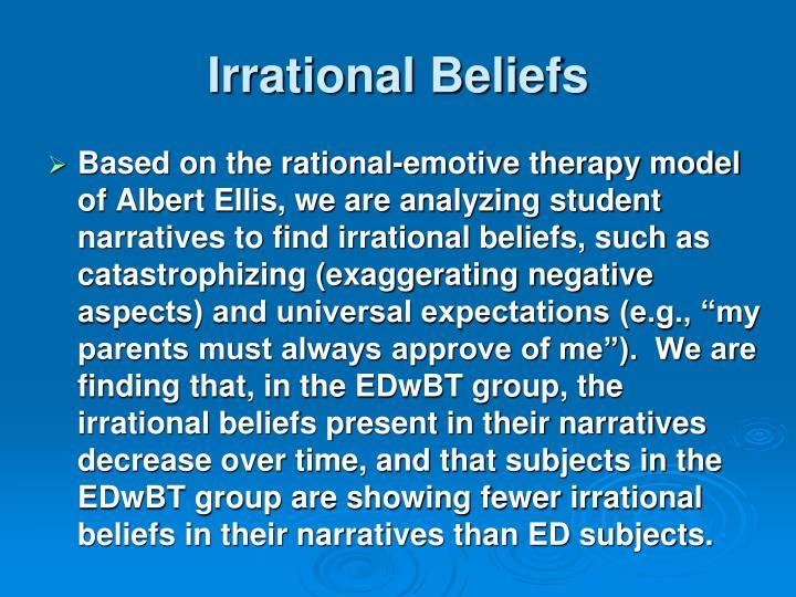 Irrational Beliefs
