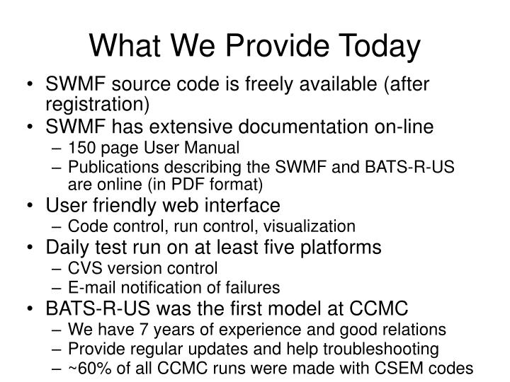 What we provide today