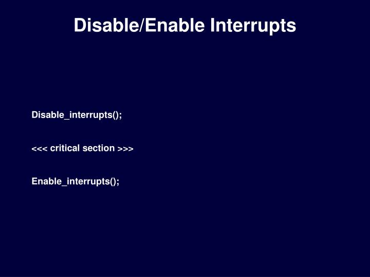 disable enable interrupts n.