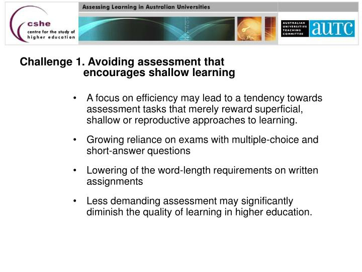 Challenge 1. Avoiding assessment that encourages shallow learning