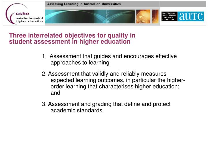 Three interrelated objectives for quality in student assessment in higher education