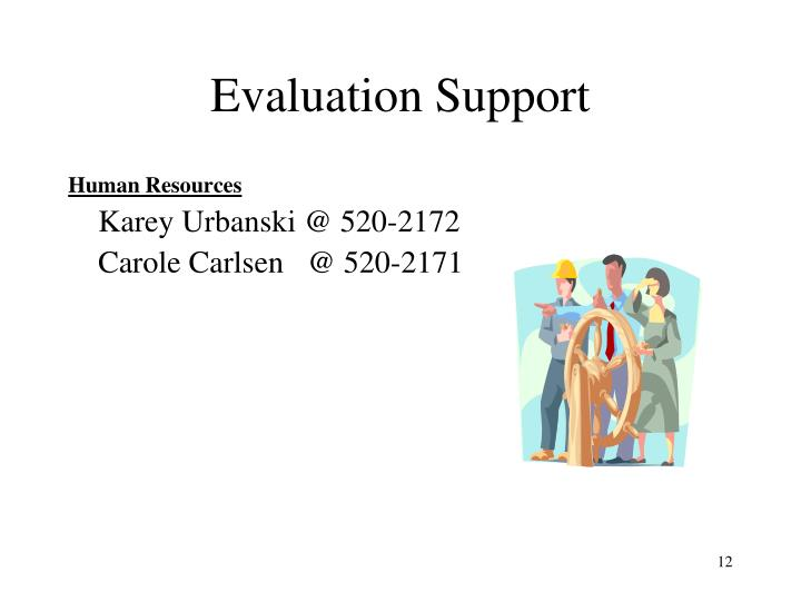 Evaluation Support