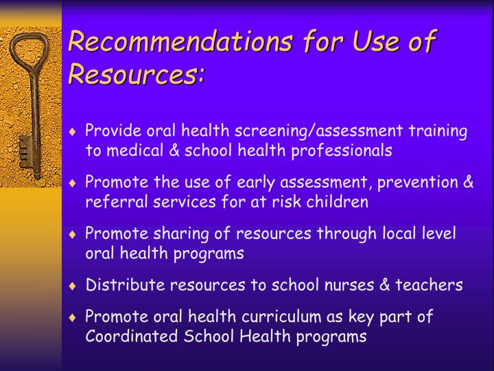 Recommendations for Use of Resources: