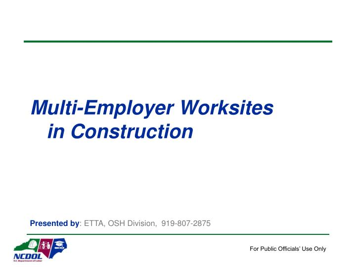 multi employer worksites in construction n.
