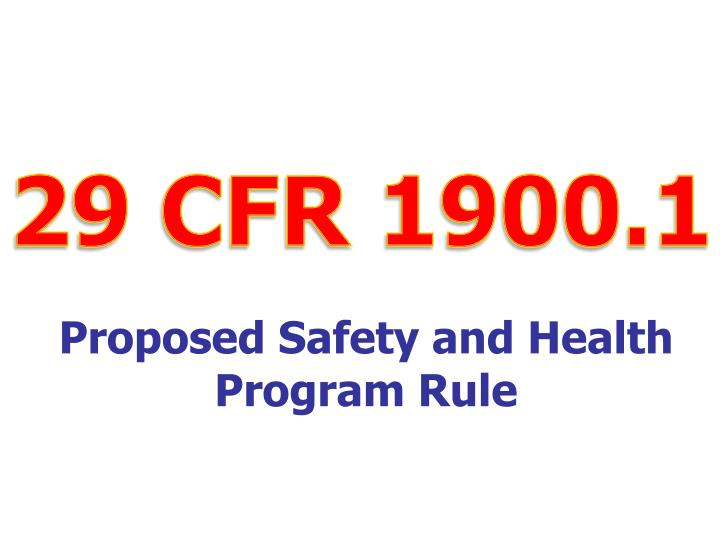 Proposed safety and health program rule