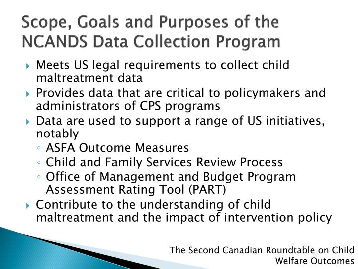 Scope, Goals and Purposes of the NCANDS Data Collection Program
