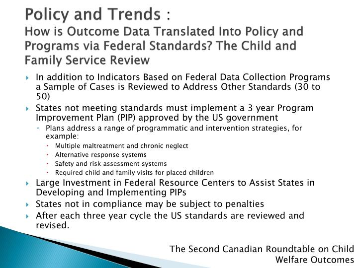 Policy and Trends
