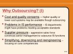 why outsourcing i