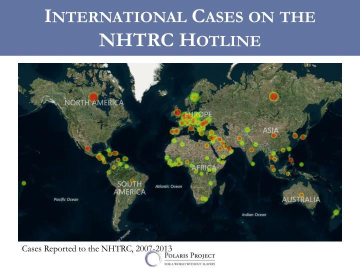 International Cases on the  NHTRC Hotline
