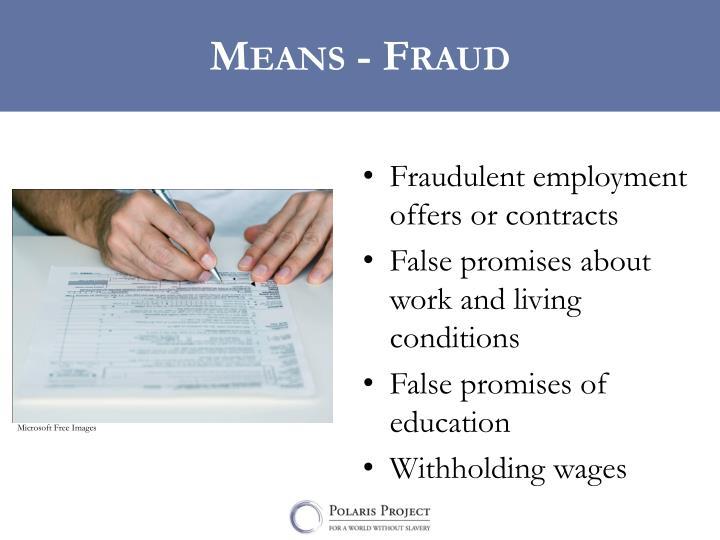 Means - Fraud