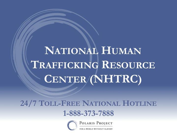 National Human Trafficking Resource Center (NHTRC)