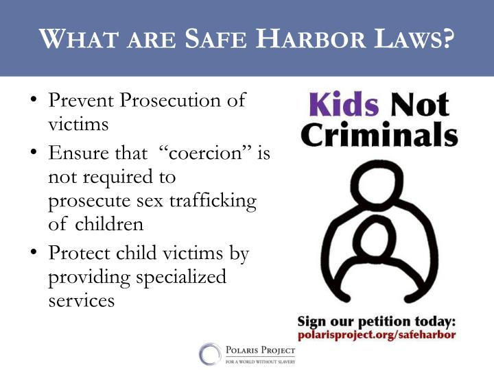What are Safe Harbor Laws?