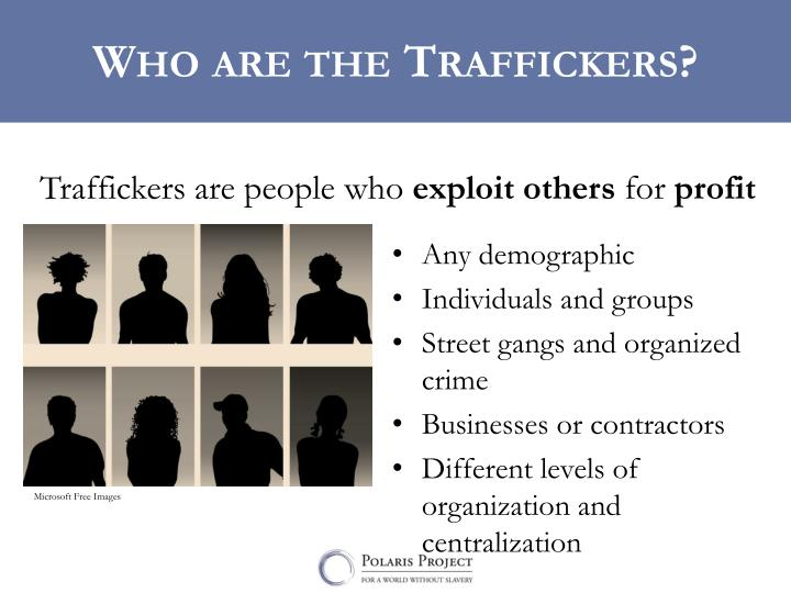 Who are the Traffickers?