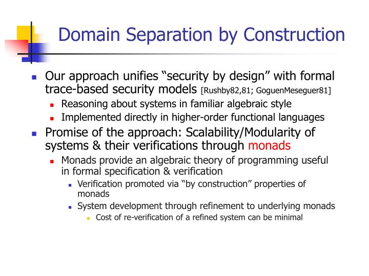 Domain Separation by Construction