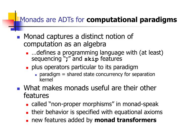 Monads are ADTs for