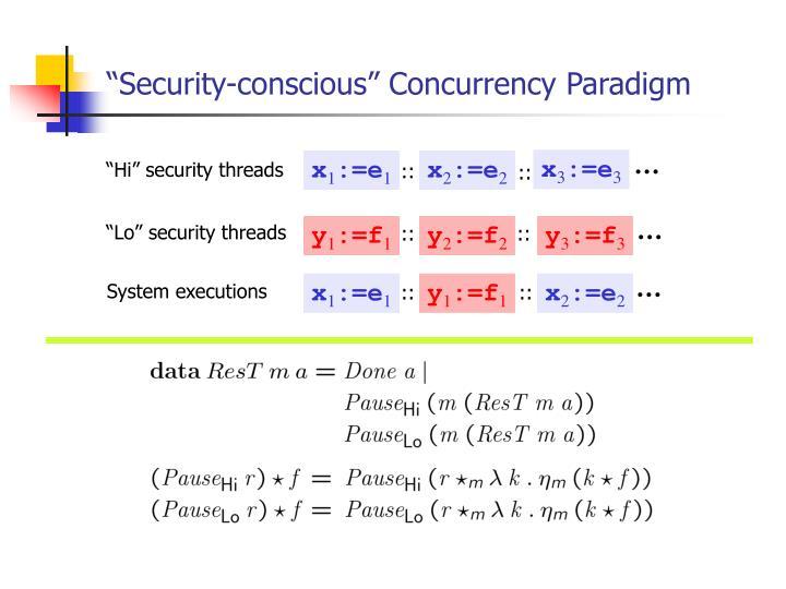 """Security-conscious"" Concurrency Paradigm"