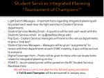 student services integrated planning tournament of champions