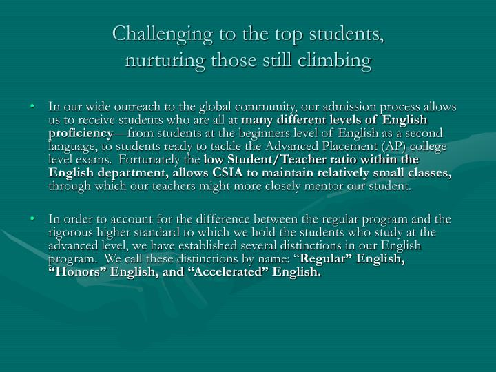 Challenging to the top students,
