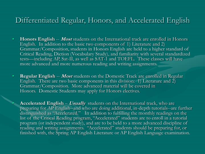 Differentiated Regular, Honors, and Accelerated English