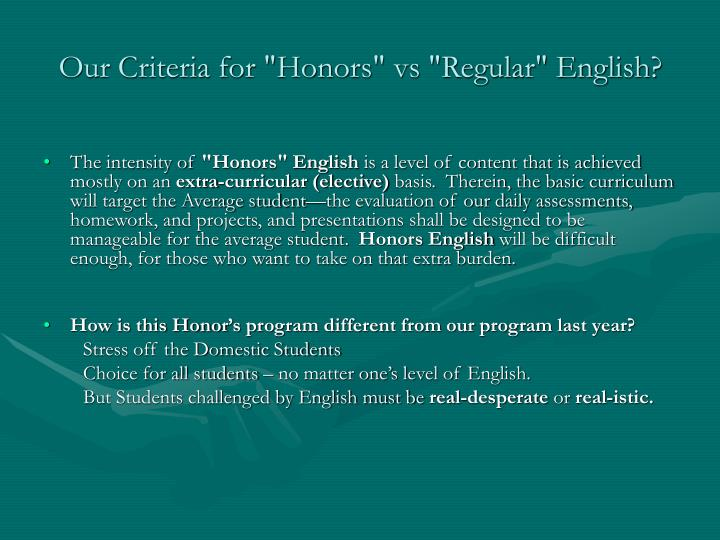 """Our Criteria for """"Honors"""" vs """"Regular"""" English?"""