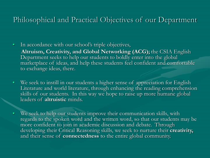 Philosophical and Practical Objectives of our Department