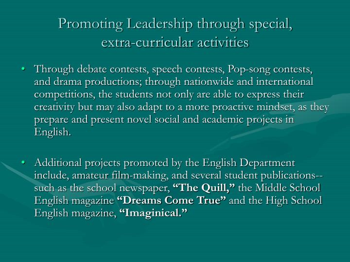 Promoting Leadership through special,