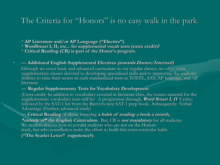 """The Criteria for """"Honors"""" is no easy walk in the park."""