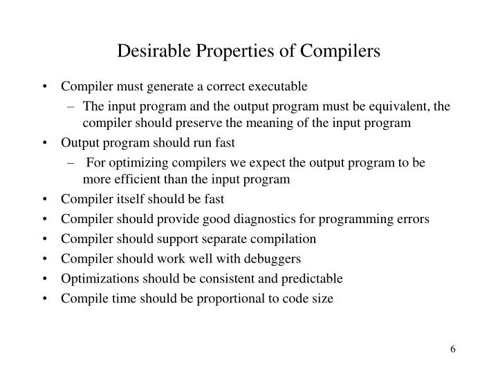 Desirable Properties of Compilers
