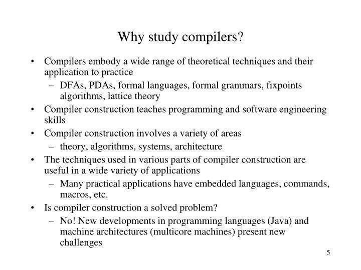 Why study compilers?