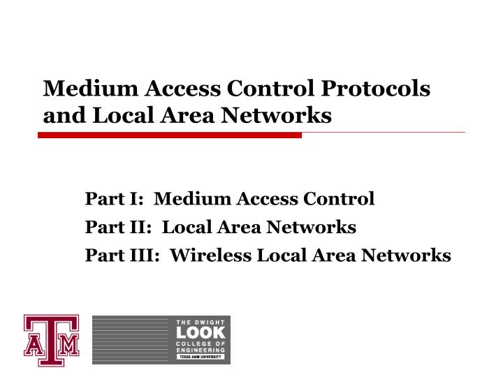 Medium access control protocols and local area networks