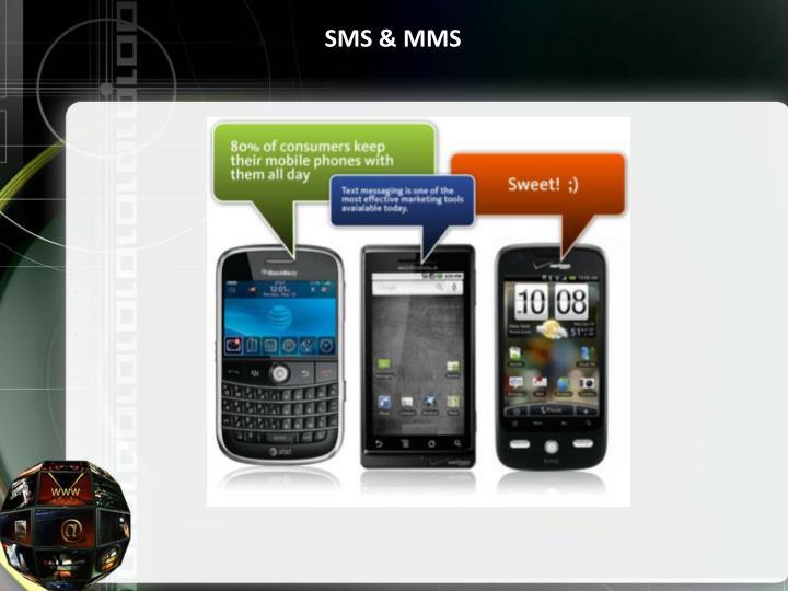 SMS & MMS